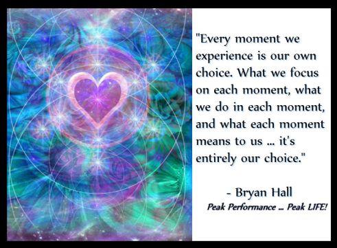 Bryan Hall quote from Peak Performance ... Peak LIFE!
