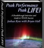 """Peak Performance ... Peak LIFE!"" by Bryan Hall with Joshua Rose"