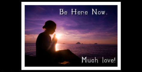 be-here-now Bryan Hall quote