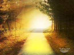 """Feel And ""See"" Yourself Walking Always In The Golden Light and Consider It Your New Home"""