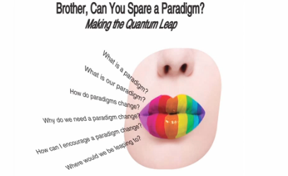 """18 Jam Packed Minutes from """"Brother Can you Spare a Paradigm?"""""""